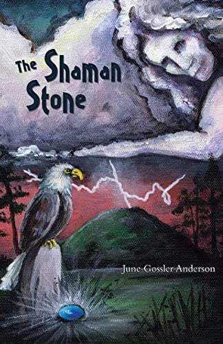 The Shaman Stone: A Multicultural Mystery of: Anderson, June Gossler