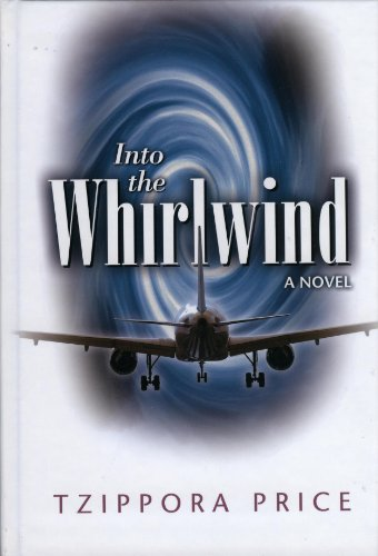 9780984492107: Into the Whirlwind