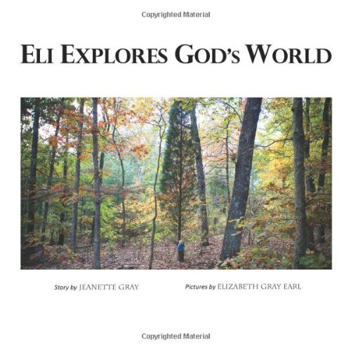 9780984497201: Eli Explores God's World