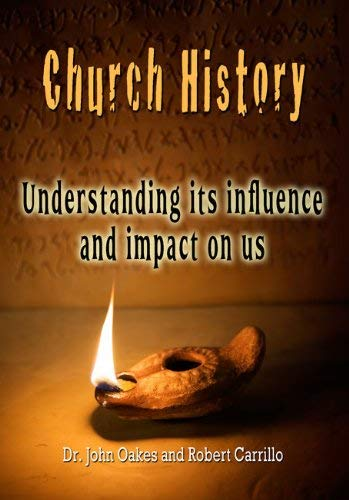 9780984497447: Church History (Understanding Its Influence and Impact On Us)