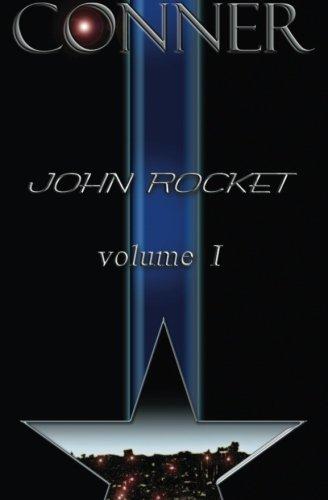 9780984498017: John Rocket Vol. 1: Volume 1