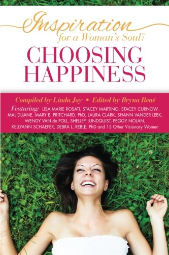 9780984500642: Inspiration for a Woman's Soul: Choosing Happiness