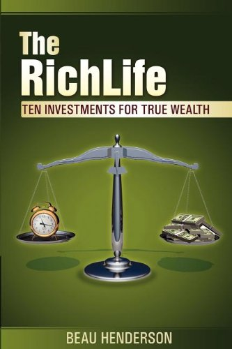 9780984501021: The RichLife: Ten Investments for True Wealth - How, What, and Where to Invest
