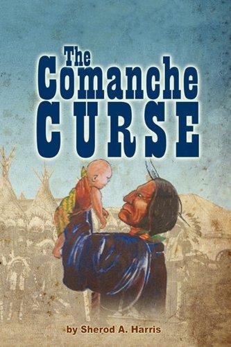 9780984501526: The Comanche Curse