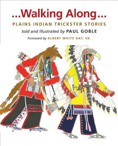 9780984504152: Walking Along: Plains Indian Trickster Stories