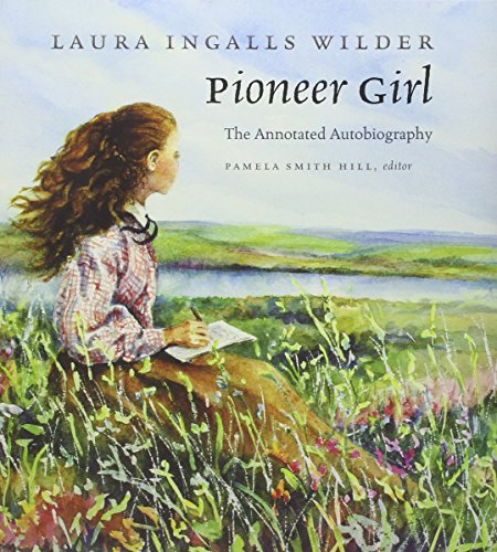 9780984504176: Pioneer Girl: The Annotated Autobiography