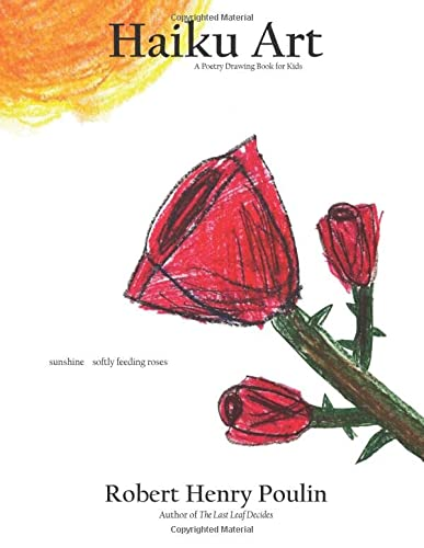 9780984506828: Haiku Art: A Poetry Drawing Book for Kids