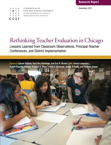 Rethinking Teacher Evaluation in Chicago: Lessons Learned: Sartain, Lauren; Stoelinga,
