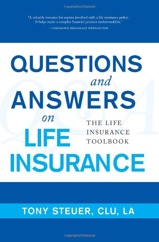 9780984508105: Questions and Answers on Life Insurance: The Life Insurance Toolbook