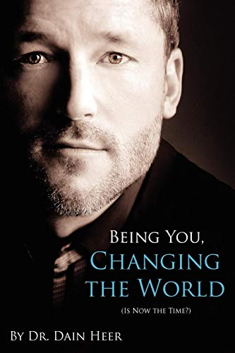 9780984508815: Being You, Changing the World