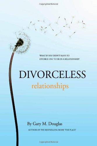 Divorceless Relationships: Douglas, Gary M