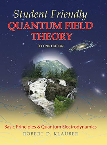 9780984513949: Student Friendly Quantum Field Theory