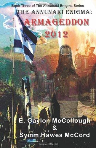9780984514274: The Annunaki Enigma: Armageddon 2012