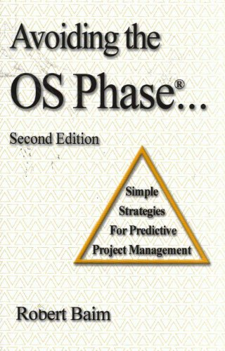 9780984516612: Avoiding the OS Phase...Simple Strategies for Predictive Project Management
