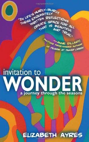 9780984517848: Invitation to Wonder: A Journey Through the Seasons