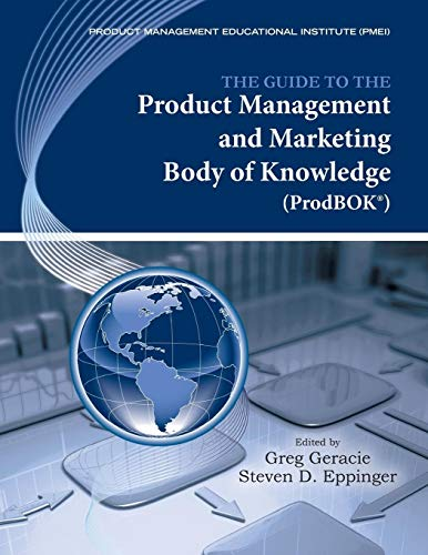 9780984518500: The Guide to the Product Management and Marketing Body of Knowledge: ProdBOK(R) Guide