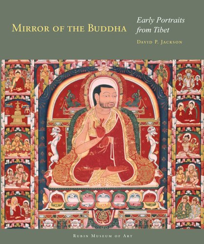 9780984519026: Mirror of the Buddha: Early Portraits from Tibet (Masterworks of Tibetan Painting)
