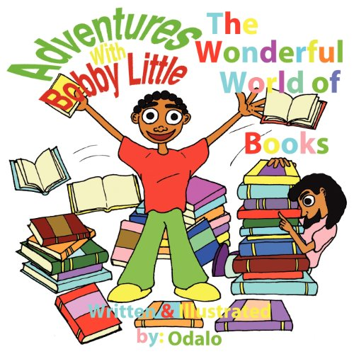 9780984520343: Adventures with Bobby Little: The Wonderful World of Books