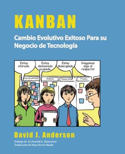 9780984521432: Kanban: Cambio Evolutivo Exitoso Para su Negocio de Tecnología (Spanish Edition)