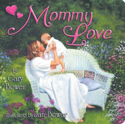 9780984523603: Mommy Love: A Little Lovable Board Book (Little Lovable Board Books)