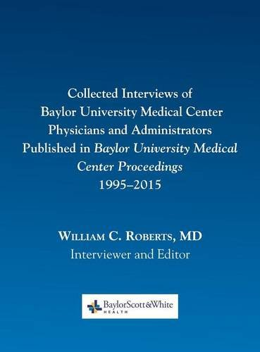Collected Interviews of Baylor University Medical Center