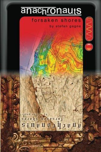 Anachronauts: Forsaken Shores: Stefan Gagne