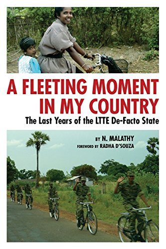 9780984525546: A Fleeting Moment in My Country: The Last Years of the LTTE De-Facto State