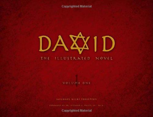 David, the Illustrated Novel, Volume 1: Michael Hicks Thompson