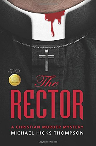 9780984528271: The Rector: A Christian Murder Mystery (The Solo Ladies Bible Study) (Volume 1)