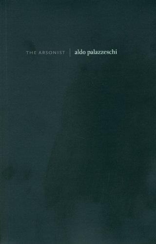 The Arsonist: Palazzeschi, Aldo
