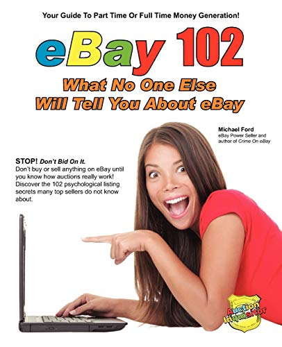 9780984536122: eBay 102: What No One Else Will Tell You About eBay