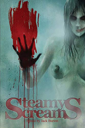 9780984540853: Steamy Screams