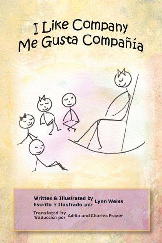 9780984542468: I Like Company / Me Gusta Compañía