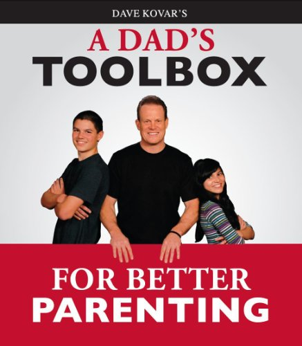 9780984542475: A Dad's Toolbox for Better Parenting