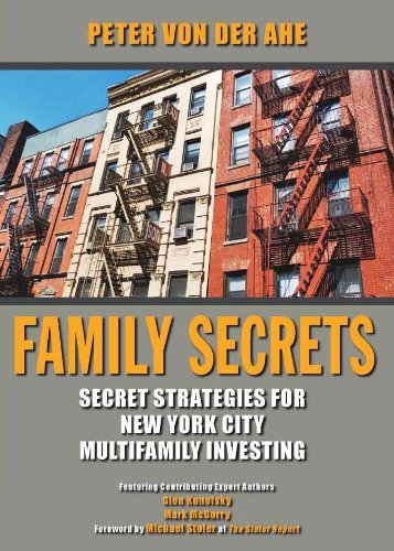 9780984545407: Family Secrets: Secret Strategies for New York City Multifamily Investing