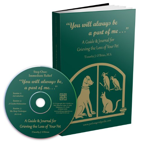 9780984546121: You Will Always Be a Part of Me. . . A Guide & Journal for Grieving the Loss of Your Pet