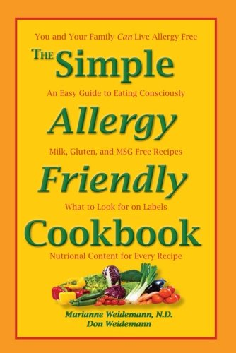 9780984547401: The Simple Allergy Friendly Cookbook