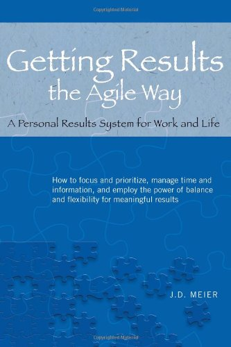 9780984548200: Getting Results the Agile Way: A Personal Results System for Work and Life