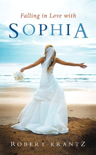 9780984551002: Falling in Love with Sophia