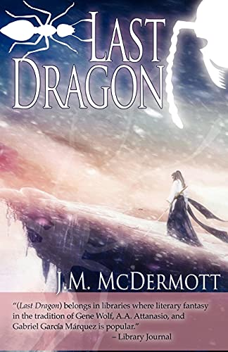 Last Dragon: J. M. McDermott