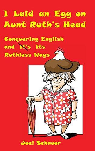 9780984554119: I Laid an Egg on Aunt Ruth's Head