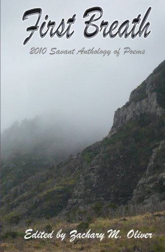 9780984555222: First Breath: 2010 Savant Anthology of Poems