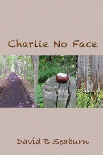 9780984555284: Charlie No Face