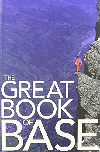 9780984555611: The Great Book of BASE
