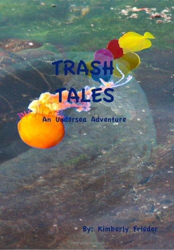9780984556106: Trash Tales: An Undersea Adventure