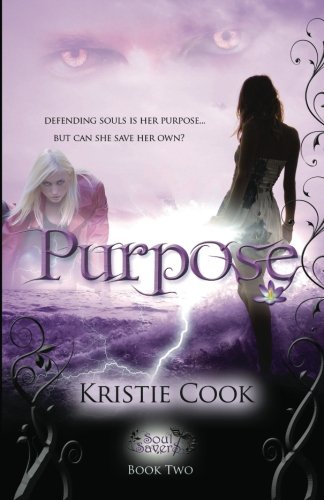 9780984562152: Purpose (Soul Savers)