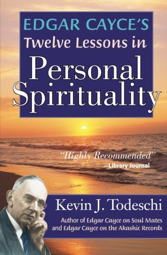 9780984567218: Edgar Cayce's Twelve Lessons in Personal Spirituality