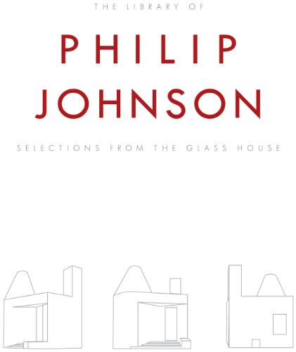 9780984571727: The Library of Philip Johnson: Selections from the Glass House