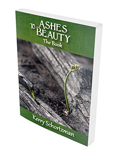 9780984575435: Ashes to Beauty (The Book)