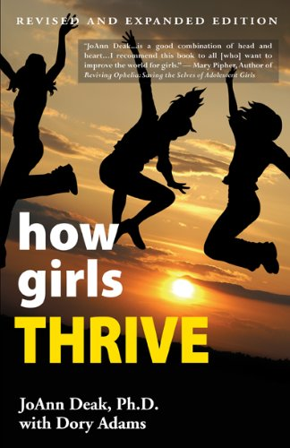 9780984578702: how girls THRIVE